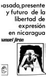 Pasado, presente y futuro de la libertad de expresión en Nicaragua