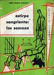 Estirpe sangrienta : los Somoza