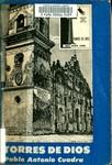 Torres de Dios : ensayos literarios y memorias del movimiento de vanguardia by Pablo Antonio Cuadra