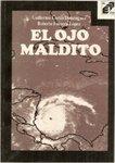 El ojo maldito by Guillermo Cortés Domínguez, Roberto Fonseca López, and Carlos Durán