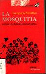 La mosquitia : historia y cultura de la costa atlántica by Gregorio Smutko