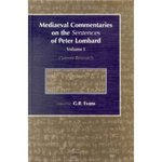 Medieval Commentaries on the `Sentences' of Peter Lombard, Volume 1, Current Research