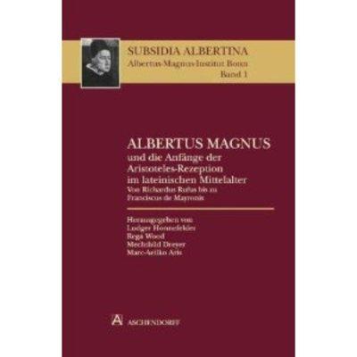 Albertus magnus and the sciences commemorative essays