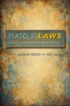 Plato's Laws: Force and Truth in Politics by Eric Sanday, Gregory Recco, and Sara Brill