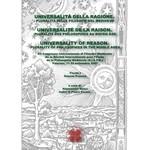 Universalità della Ragione. Pluralità delle Filosofie nel Medioevo / Universality of Reason. Plurality of Philosophies in the Middle Ages