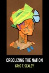 Creolizing the Nation