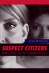 Suspect Citizens: Women, Virtue and Vice in Backlash Politics by Jocelyn M. Boryczka
