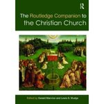 Routledge Companion to the Christian Church by Gerald Mannion and Paul F. Lakeland