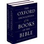 The Oxford Encyclopedia of the Books of the Bible by Michael D. Coogan and Angela Kim Harkins