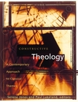 Constructive Theology: A Contemporary Approach to Classical Themes: A project on the workgroup on constructive theology