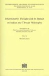 Dharmakirti's Thought and Its Impact on Indian and Tibetan Philosophy--Proceedings of the Third International Conference on Dharmakirti and Pramana