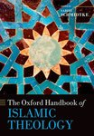 The Oxford Handbook of Islamic Theology by Sabine Shmidtke and Martin Nguyen