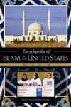 Encyclopedia of Islam in the United States by Jocelyne Cesari and Martin Nguyen