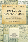 A Documentary History of Unitarian Universalism, Volume 1