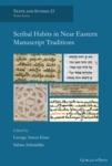 Scribal Habits in Near Eastern Manuscript Traditions