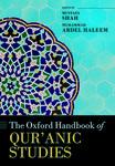 The Oxford Handbook of Qur'anic Studies