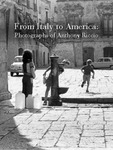 From Italy to America: Photographs of Anthony Riccio Exhibition Catalogue