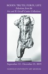 RODIN: TRUTH, FORM, LIFE Selections from the Iris and B. Gerald Cantor Collections Brochure by Fairfield University Art Museum