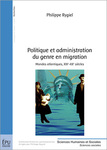 Politique et administration du genre en migration by Philippe Rygiel and Terry-Ann Jones