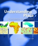 Understanding Place: GIS and Mapping Across the Curriculum by Diana S. Sinton, Jennifer J. Lund, Kurt Schlichting, and Joel D. Goldfield