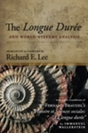The Longue Durée and World-Systems Analysis by Richard E. Lee and Eric Mielants