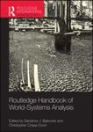 Routledge Handbook of World-Systems Analysis by Salvatore Babones, Christopher Chase-Dunn, and Eric Mielants