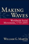 Making Waves: Worldwide Social Movements