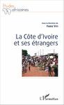 LA CÔTE D'IVOIRE ET SES ÉTRANGERS by Fabio Viti and Alfred Babo