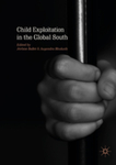 Child Exploitation in the Global South by Jerome Ballet, Augendra Bhukuth, and Alfred Babo