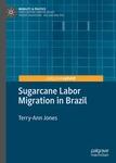 Sugarcane Labor Migration in Brazil