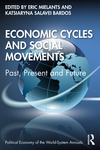 Economic Cycles and Social Movements: Past, Present and Future
