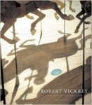 Robert Vickrey: The magic of Realism by Philip Eliasoph