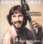 Manhattan Hoedown (CD) by Brian Q. Torff and Jim Roberts