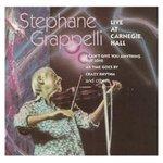 Stephane Grappelli - Live at Carnegie Hall (CD) by Stephane Grappelli, Diz Disley, John Ethridge, and Brian Q. Torff